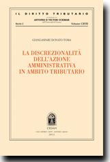 La discrezionalità dell'azione amministrativa in ambito tributario