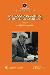 La filosofia del diritto di Francesco Carnelutti