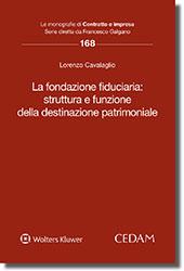 La fondazione fiduciaria: struttura e funzione della destinazione patrimoniale