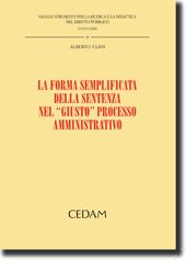 """La forma semplificata della sentenza nel """"giusto"""" processo amministrativo"""