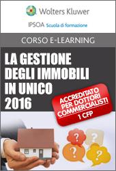 La gestione degli immobili in UNICO 2016: possesso, locazione e cessione