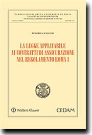 La legge applicabile ai contratti di assicurazione nel regolamento Roma I