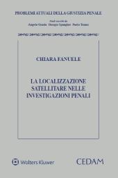 La localizzazione satellitare nelle investigazioni penali