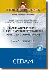 La mediazione familiare e la soluzione delle controversie insorte tra genitori separati