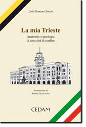 La mia Trieste
