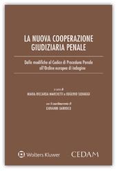La nuova cooperazione giudiziaria penale