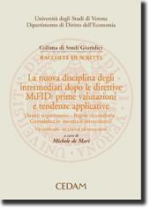 La nuova disciplina degli intermediari dopo le direttive MiFID: prime valutazioni e tendenze applicative