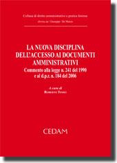 La nuova disciplina dell'accesso ai documenti amministrativi