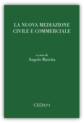 La nuova mediazione civile e commerciale