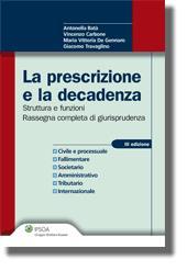 La prescrizione e la decadenza