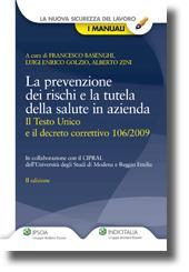 La prevenzione dei rischi e la tutela della salute in azienda