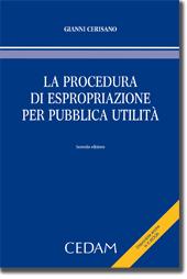 La procedura di espropriazione per pubblica utilità