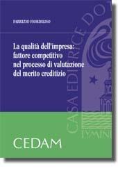 La qualità dell'impresa: fattore competitivo nel processo di valutazione del merito creditizio