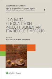 La qualità e le qualità dei prodotti alimentari, tra regole e mercato.