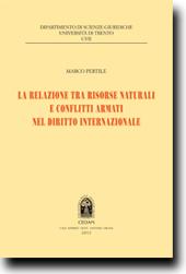 La relazione tra risorse naturali e conflitti armati del diritto internazionale