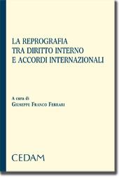 La reprografia tra diritto interno e accordi internazionali