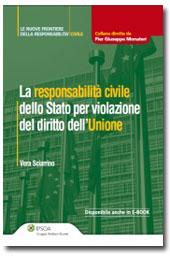 La responsabilità civile dello Stato per violazione del diritto dell'Unione