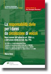La responsabilità civile per i danni da circolazione di veicoli
