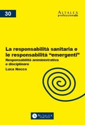 """La responsabilità sanitaria e le responsabilità """"emergenti"""""""