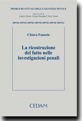 La ricostruzione del fatto nelle investigazioni penali