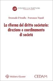 La riforma del diritto societario: direzione e coordinamento di societa'