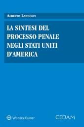 La sintesi del processo penale negli Stati Uniti d'America