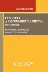 La società a responsabilità limitata post-riforme