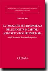 La tassazione per trasparenza delle societa' di capitali a ristretta base proprietaria