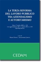 La terza riforma del lavoro pubblico tra aziendalismo e autoritarismo