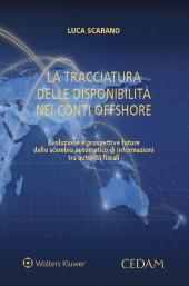 La tracciatura delle disponibilità nei conti offshore
