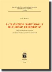 La transazione costituzionale della Bosnia ed Erzegovina