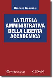La tutela amministrativa della libertà accademica