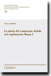 La tutela del contraente debole nel regolamento Roma I