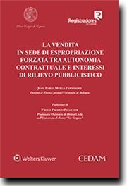La vendita in sede di espropriazione forzata tra autonomia contrattuale e interessi di rilievo pubblicistico