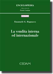 La vendita interna ed internazionale.