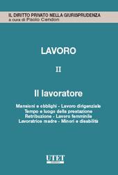 Lavoro - Vol. II: Il lavoratore
