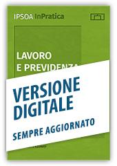 Lavoro e Previdenza - Libro Digitale Sempre Aggiornato