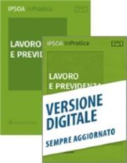 Lavoro e previdenza:  Carta + Digitale Formula Sempre Aggiornati + Quotidiano Ipsoa on-line