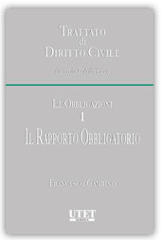 Le Obbligazioni. 1. Il rapporto obbligatorio