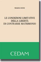 Le condizioni limitative della libertà di contrarre matrimonio