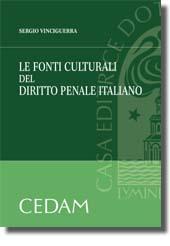 Le fonti culturali del diritto penale italiano