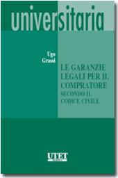 Le garanzie legali per il compratore secondo il codice civile