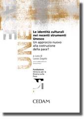 Le identità culturali nei recenti strumenti UNESCO
