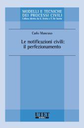 Le notificazioni civili: il perfezionamento