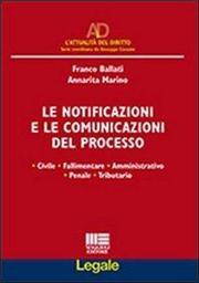 Le notificazioni e le comunicazioni del processo