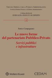 Le nuove forme del partenariato pubblico - privato