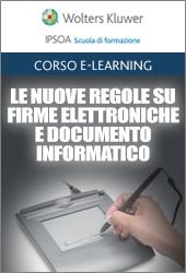 Le nuove regole su firme elettroniche e documento informatico