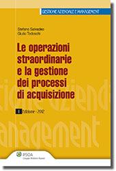 Le operazioni straordinarie e la gestione dei processi di acquisizione