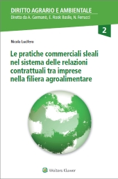 Le pratiche commerciali sleali nel sistema delle relazioni contrattuali tra imprese nella filiera agroalimentare