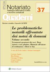 Le problematiche notarili affrontate dai notai di domani - Vol. II